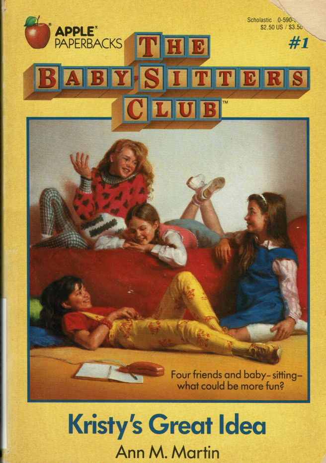 The Baby-Sitters Club #1 - Kristy's Great Idea